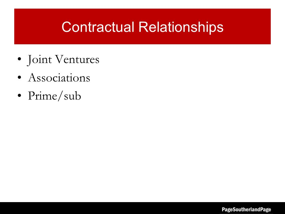 Contractual Relationships Joint Ventures Associations Prime/sub