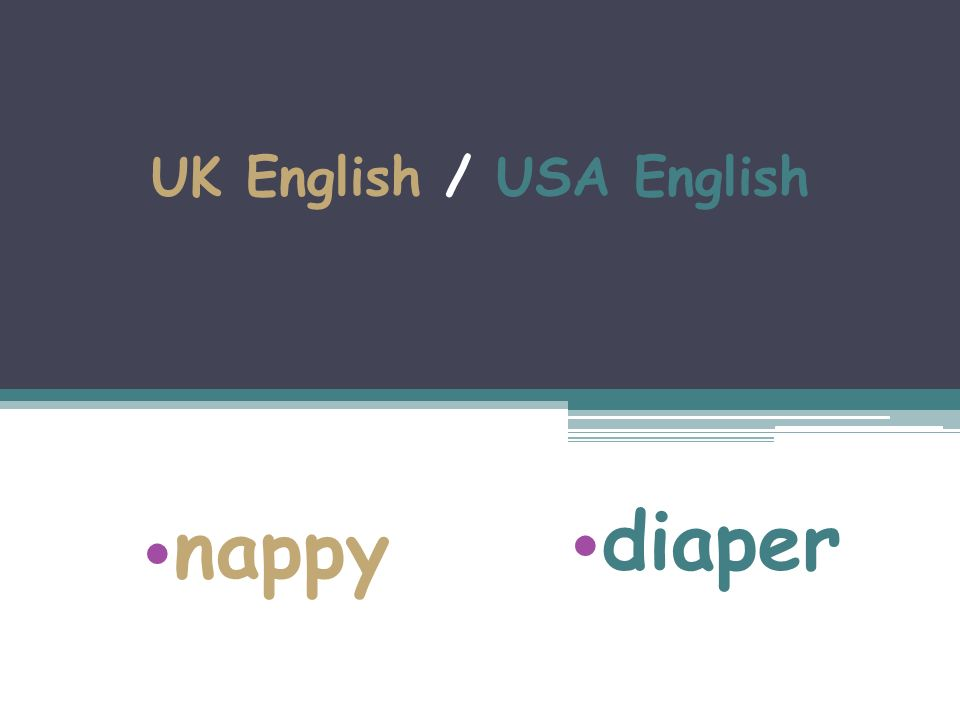 UK English / USA English nappy diaper