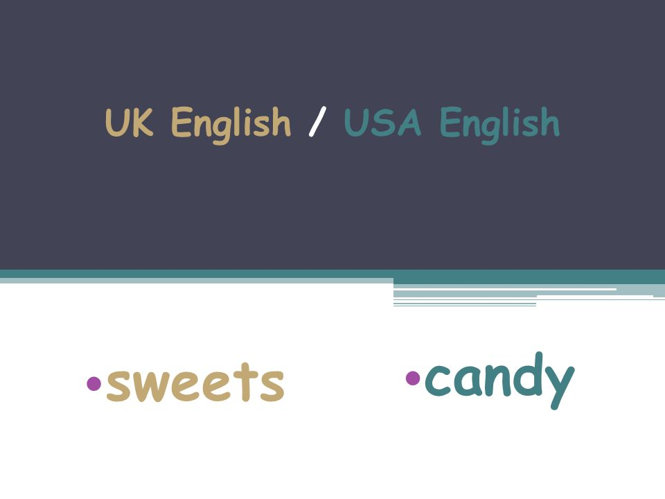UK English / USA English sweets candy