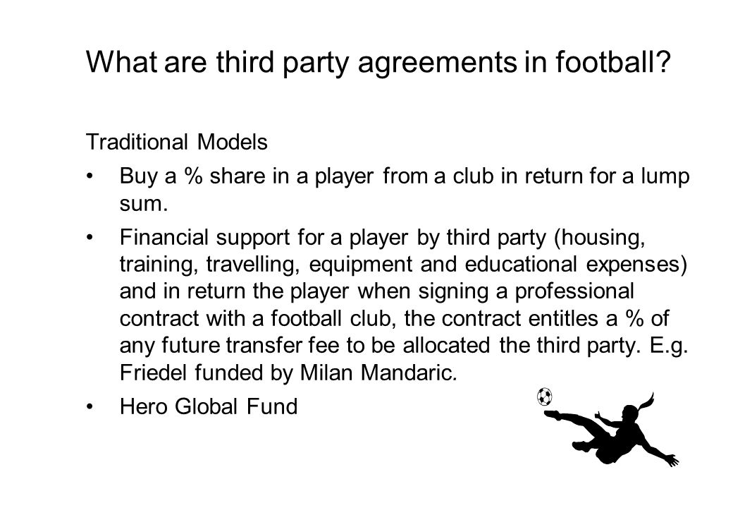 What are third party agreements in football.