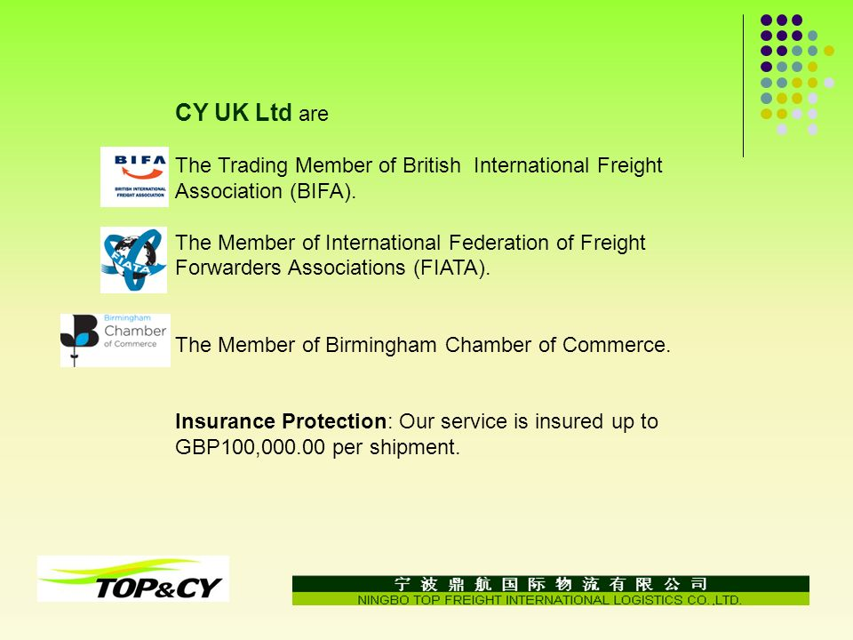 CY UK Ltd are The Trading Member of British International Freight Association (BIFA).