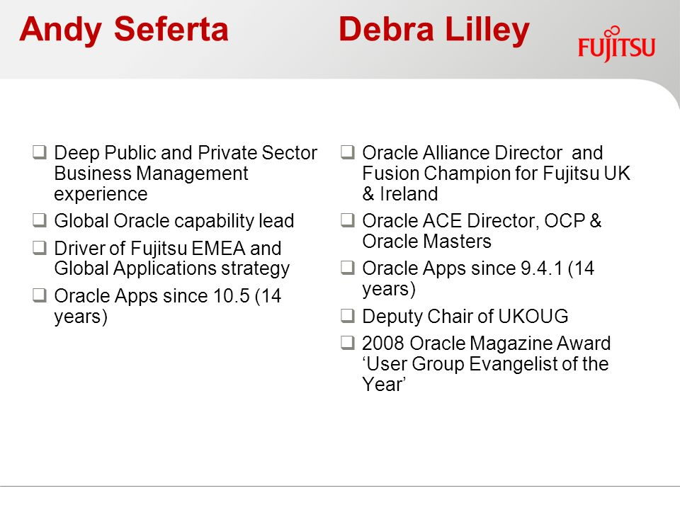 Safe Hands - What Do You Look For In a System Implementer Debra Lilley & Andy Seferta- Fujitsu