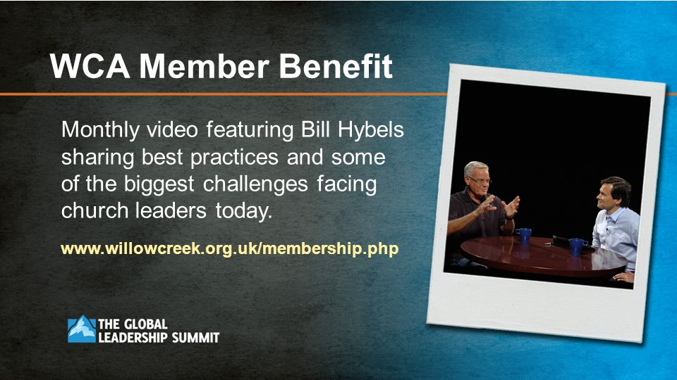 WCA Member Benefit Monthly video featuring Bill Hybels sharing best practices and some of the biggest challenges facing church leaders today.