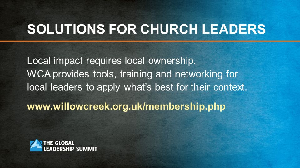 SOLUTIONS FOR CHURCH LEADERS Local impact requires local ownership.