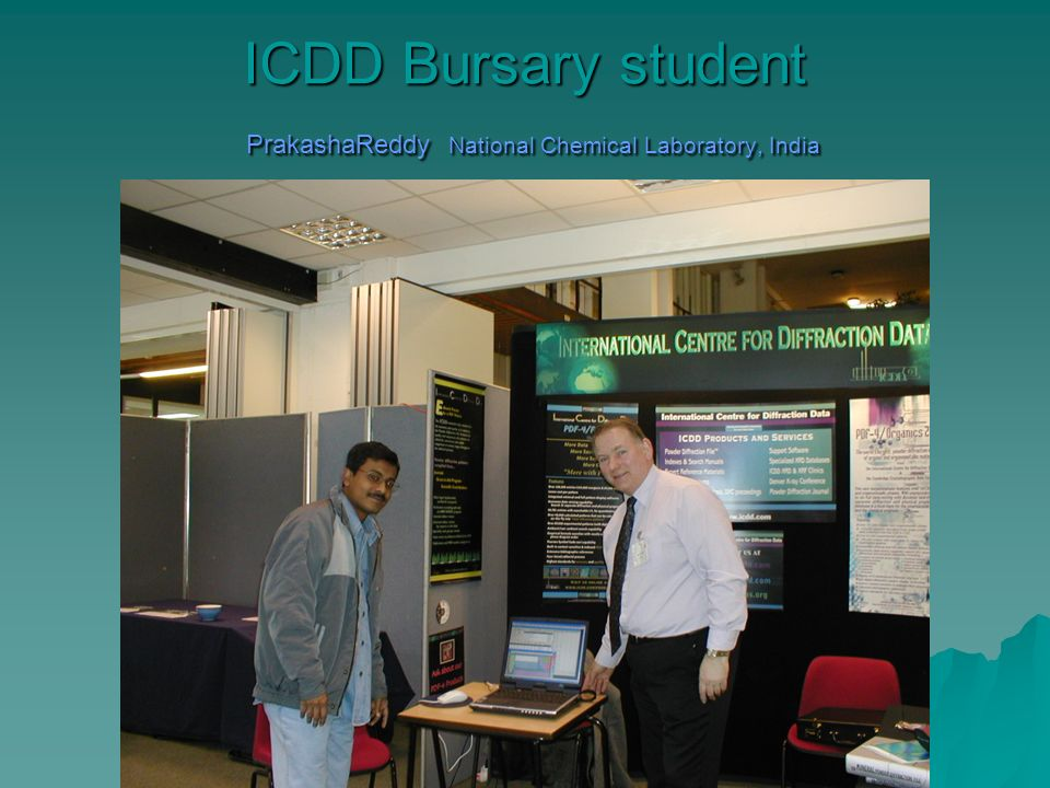 ICDD Bursary student PrakashaReddy National Chemical Laboratory, India