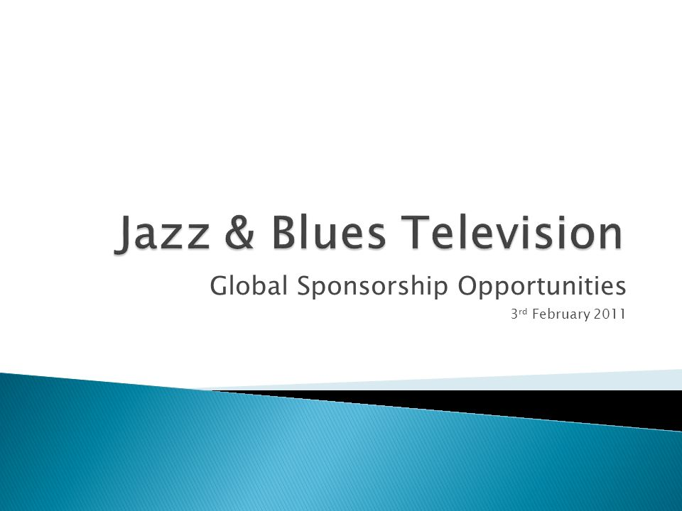 Global Sponsorship Opportunities 3 rd February 2011
