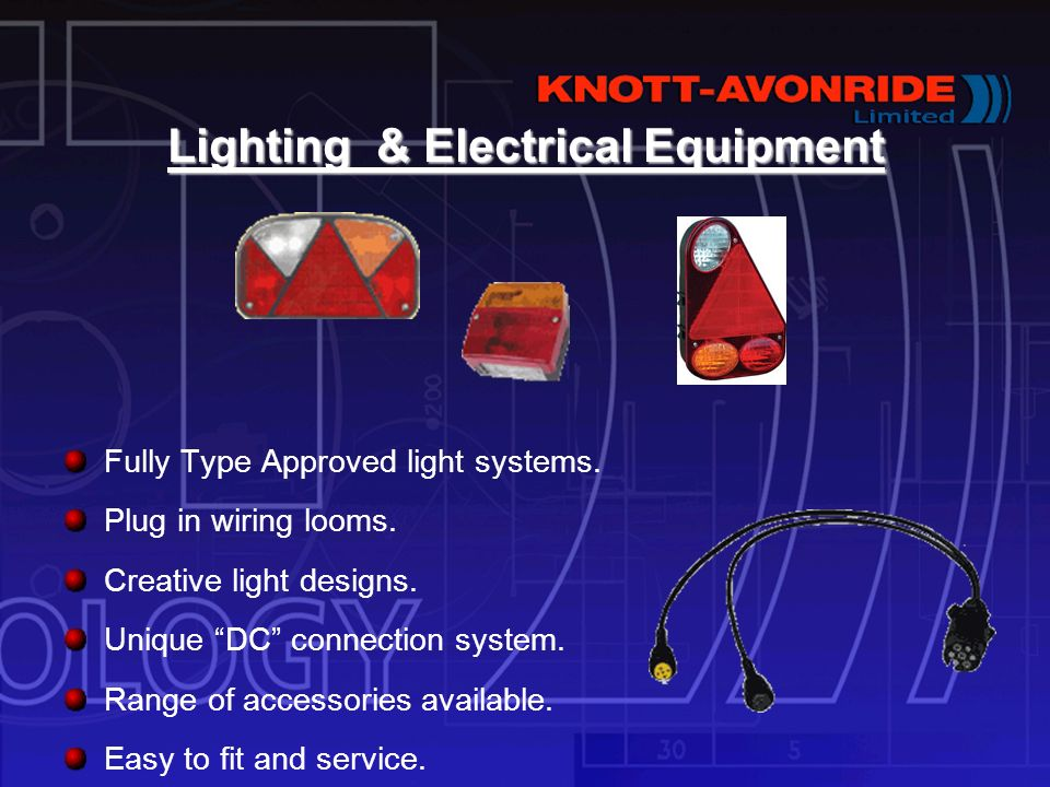 Lighting & Electrical Equipment Fully Type Approved light systems.