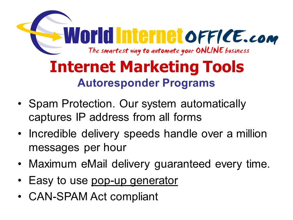 Internet Marketing Tools Autoresponder Programs Spam Protection.