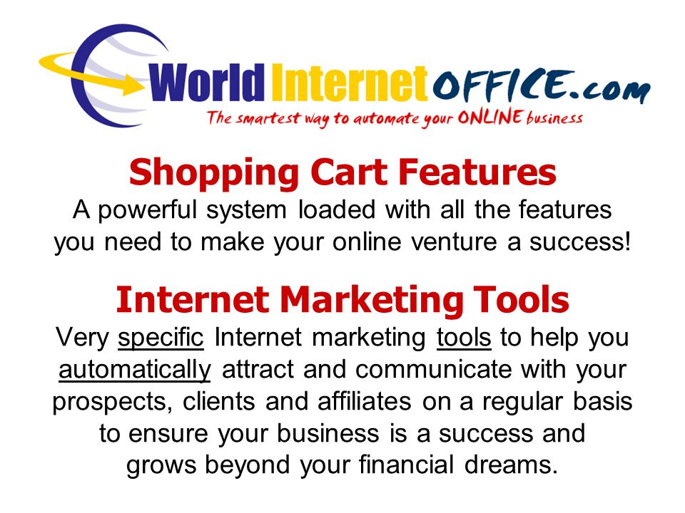 Shopping Cart Features A powerful system loaded with all the features you need to make your online venture a success.
