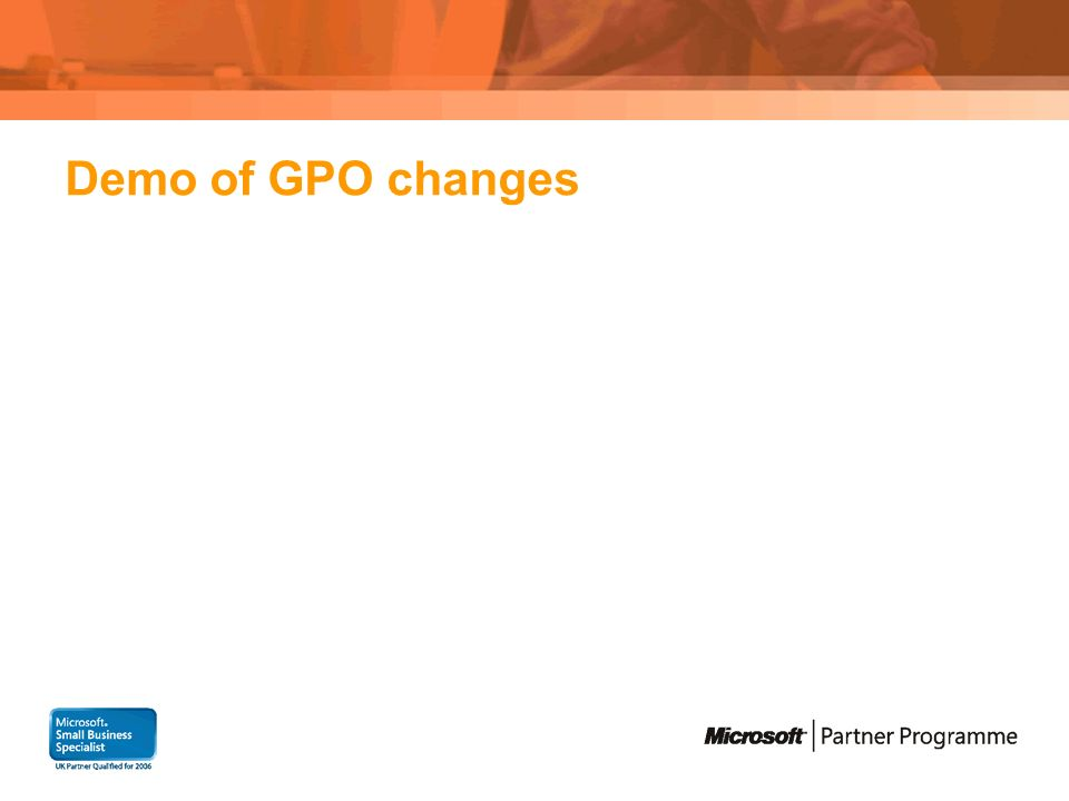 Demo of GPO changes