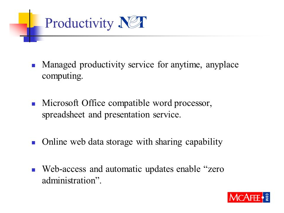 Productivity Managed productivity service for anytime, anyplace computing.