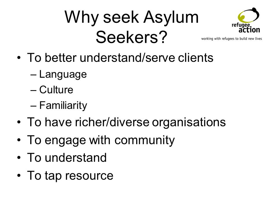 Why seek Asylum Seekers.