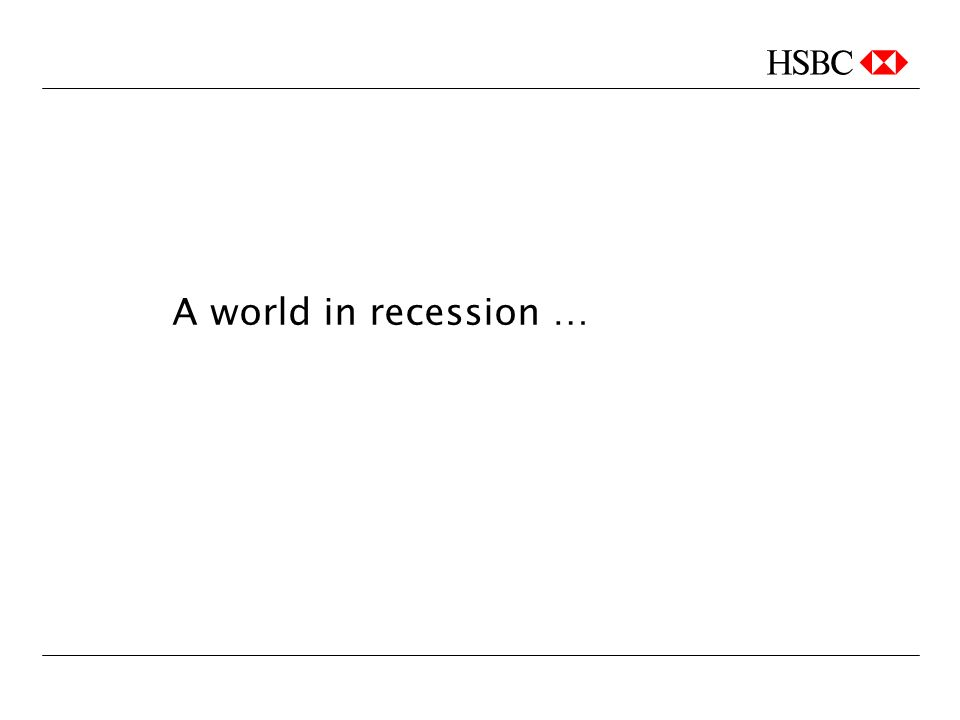 A world in recession …