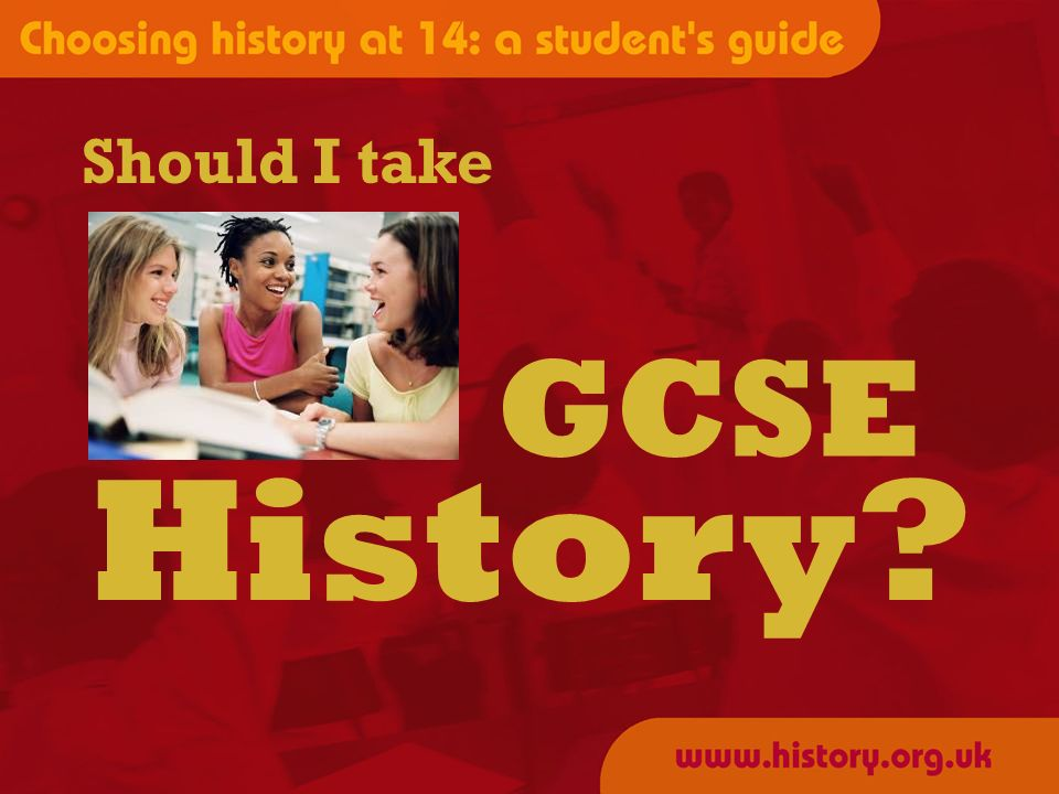 Should I take History GCSE