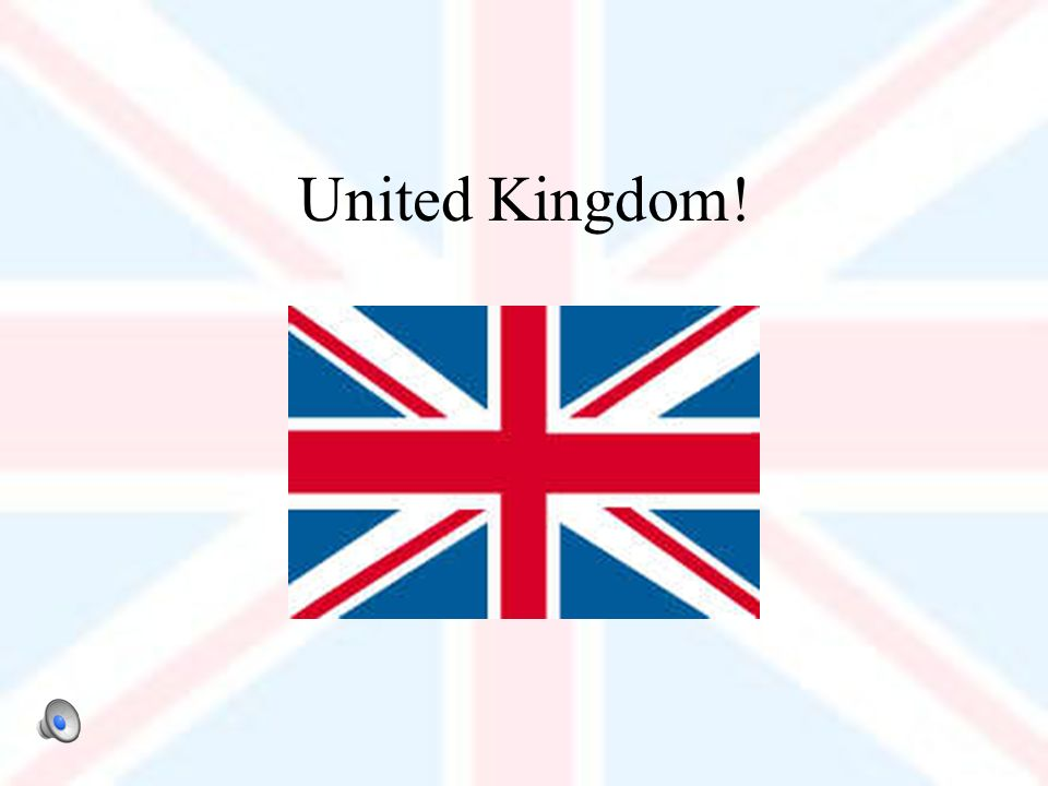 United Kingdom!