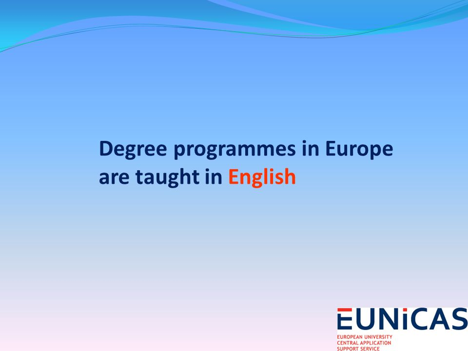 Degree programmes in Europe are taught in English