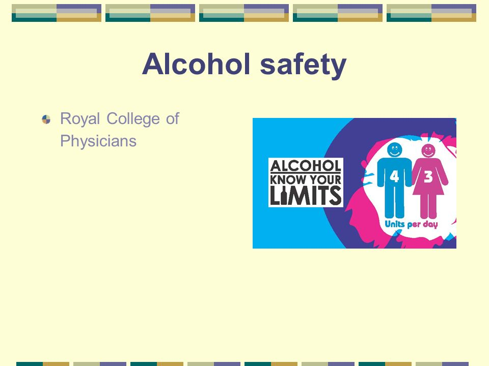 Alcohol safety Royal College of Physicians