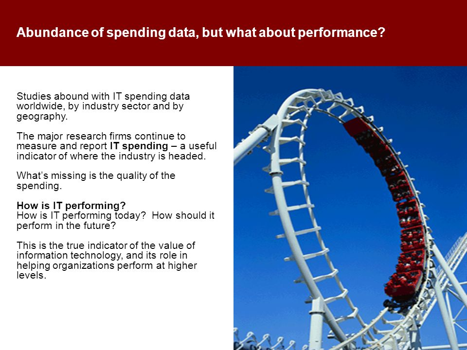 Abundance of spending data, but what about performance.