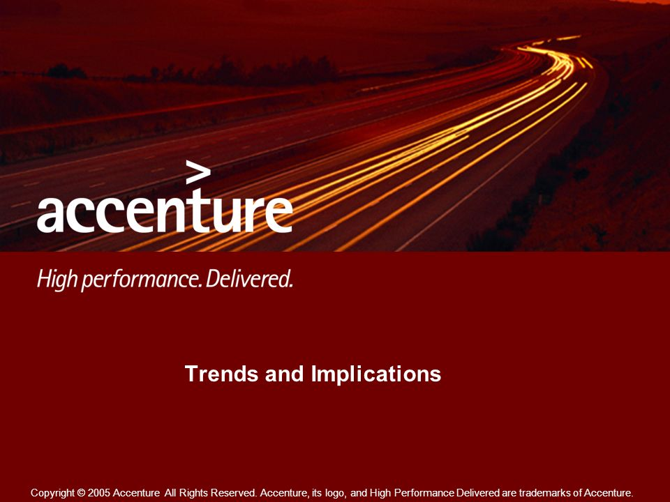 Copyright © 2005 Accenture All Rights Reserved.