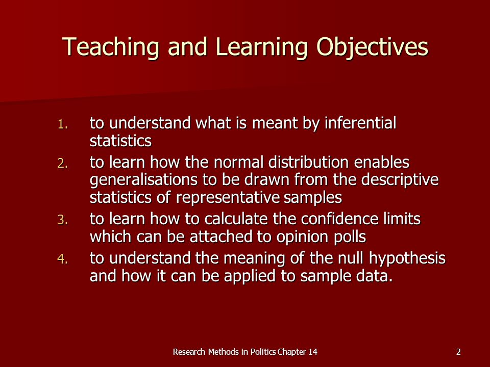 Research Methods in Politics Chapter 142 Teaching and Learning Objectives 1.
