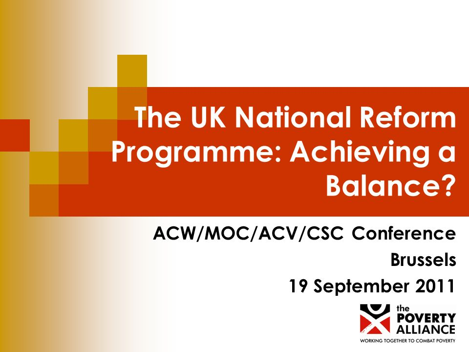 The UK National Reform Programme: Achieving a Balance.