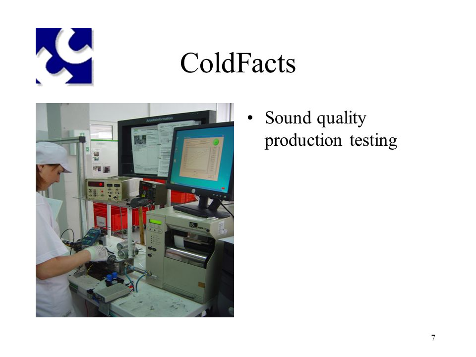 7 ColdFacts Sound quality production testing
