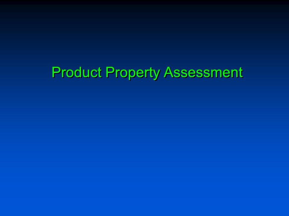 Product Property Assessment