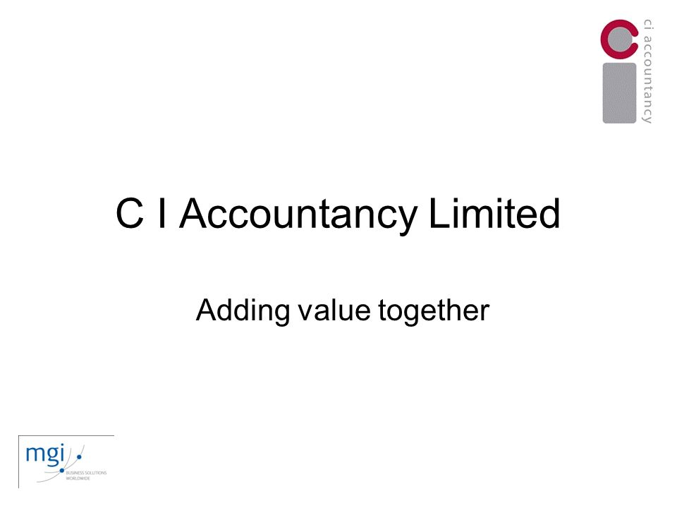 C I Accountancy Limited Adding value together