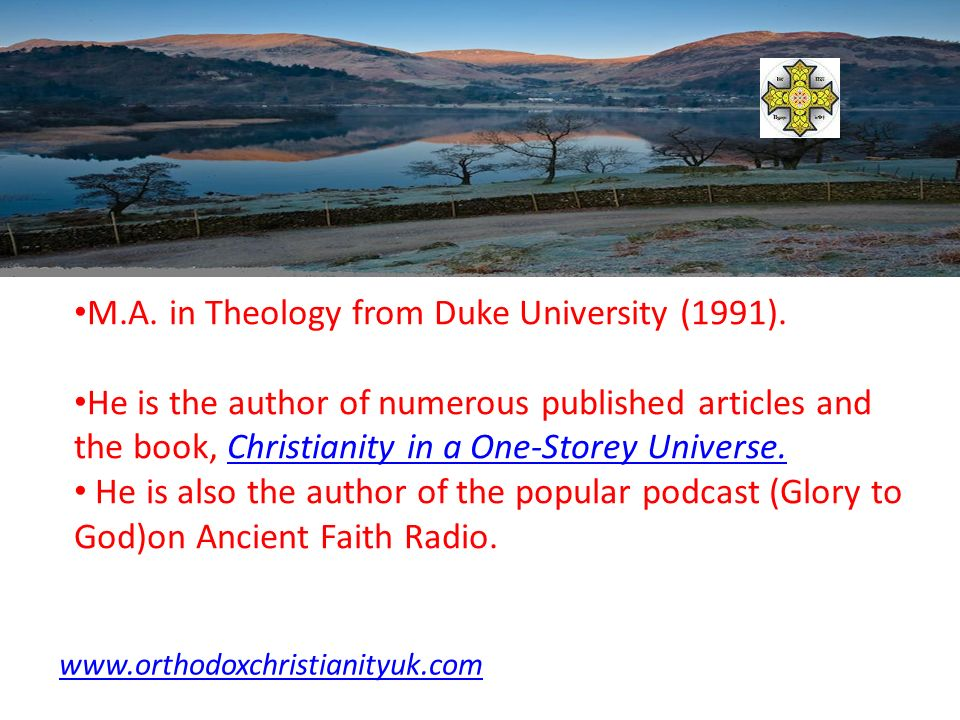 M.A. in Theology from Duke University (1991).