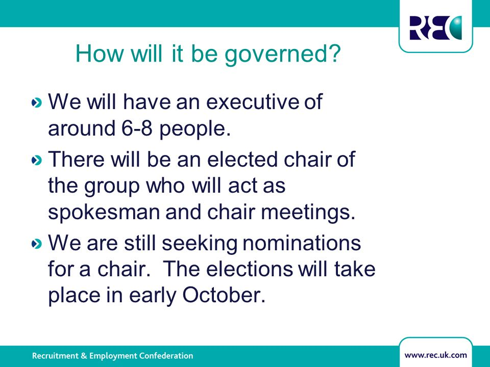 How will it be governed. We will have an executive of around 6-8 people.