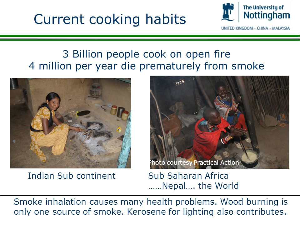 Current cooking habits Indian Sub continent Sub Saharan Africa ……Nepal….