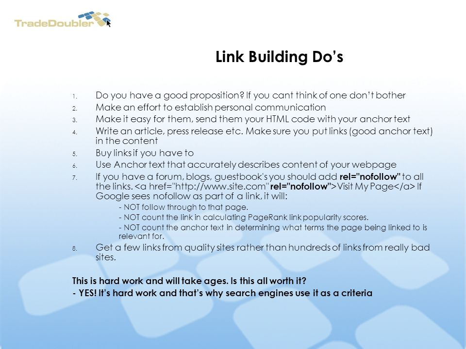 Link Building Dos 1. Do you have a good proposition.