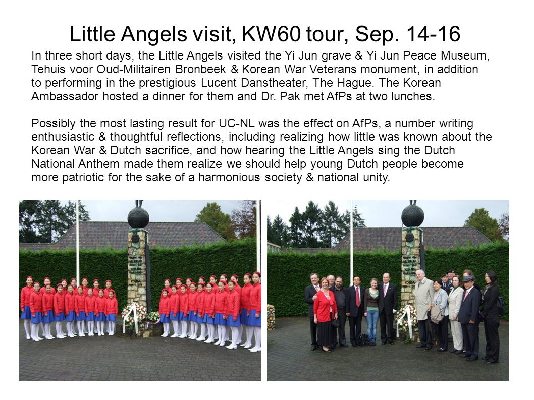 Little Angels visit, KW60 tour, Sep.
