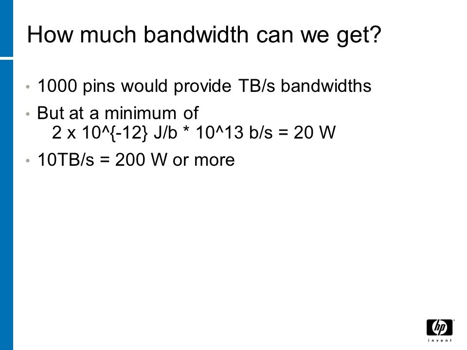 How much bandwidth can we get.