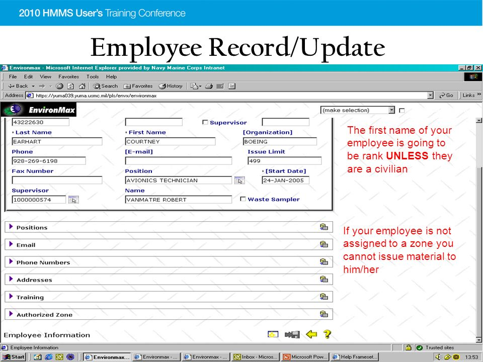 Employee Record/Update The first name of your employee is going to be rank UNLESS they are a civilian If your employee is not assigned to a zone you cannot issue material to him/her
