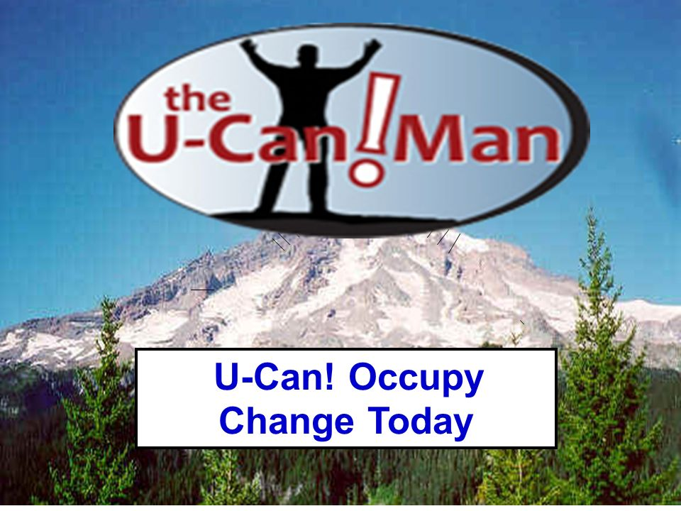 U-Can! Occupy Change Today