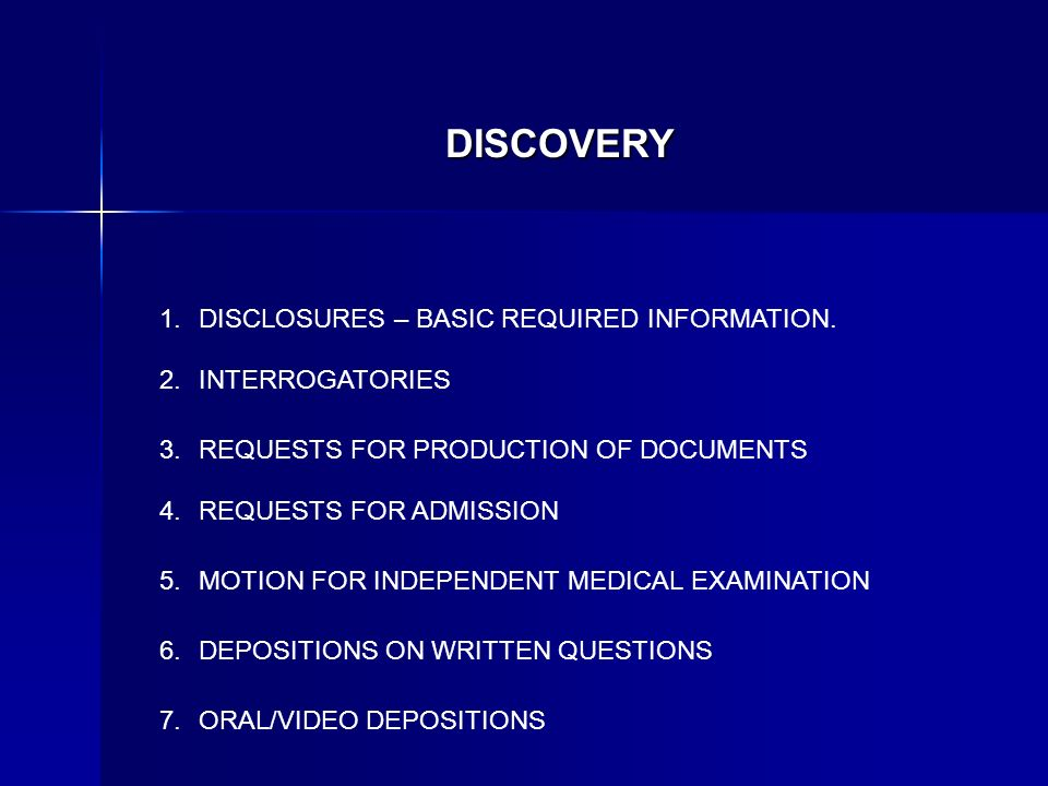 DISCOVERY DISCLOSURES – BASIC REQUIRED INFORMATION.