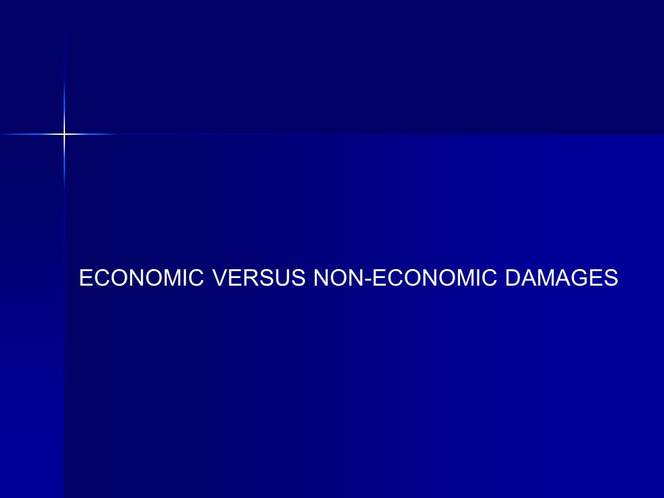 ECONOMIC VERSUS NON-ECONOMIC DAMAGES