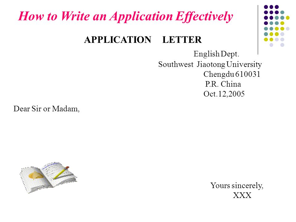 How to Write an Application Effectively English Dept.
