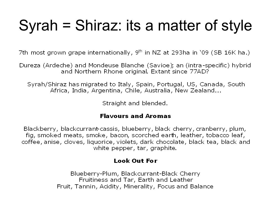 Syrah = Shiraz: its a matter of style