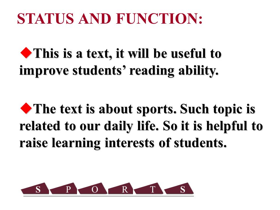 STATUS AND FUNCTION: SPORTS The text is about sports.