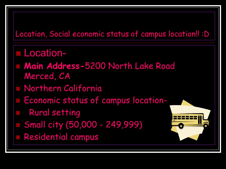 Location, Social economic status of campus location!.
