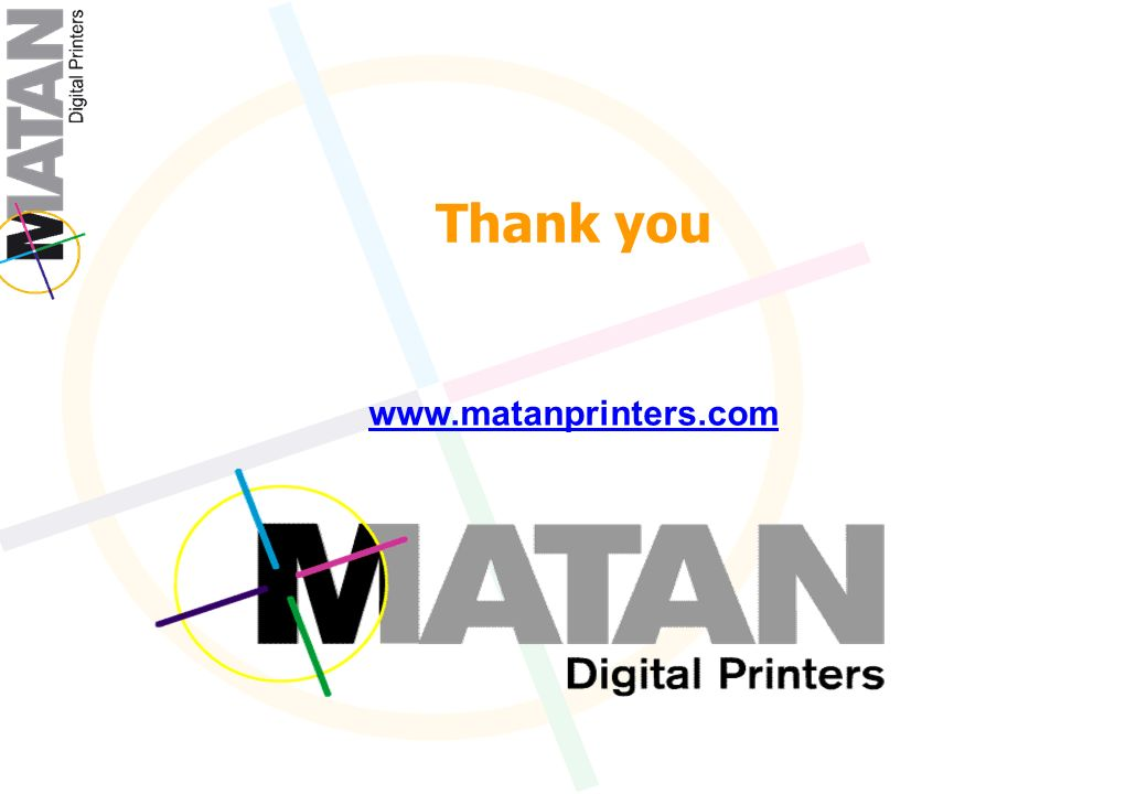 Thank you www.matanprinters.com