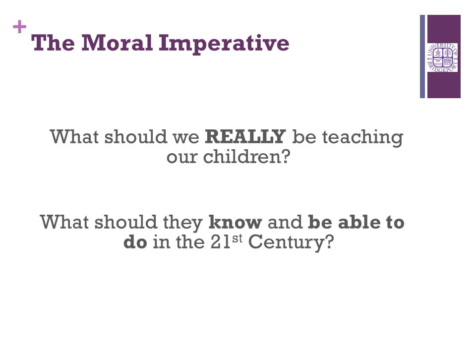 + What should we REALLY be teaching our children.