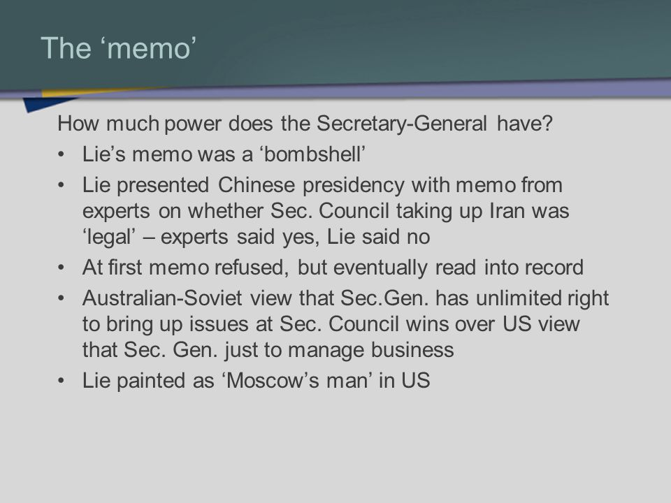 The memo How much power does the Secretary-General have.
