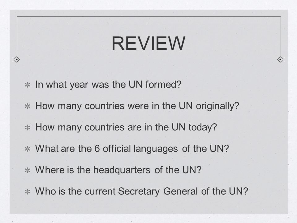 REVIEW In what year was the UN formed. How many countries were in the UN originally.