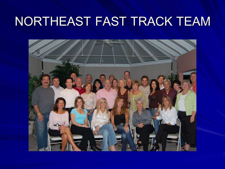 NORTHEAST FAST TRACK TEAM