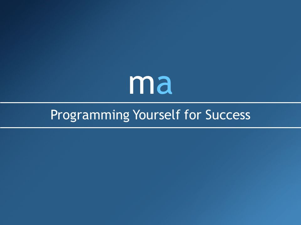 mamamama Programming Yourself for Success