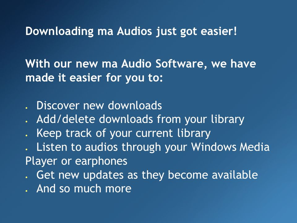 Downloading ma Audios just got easier.