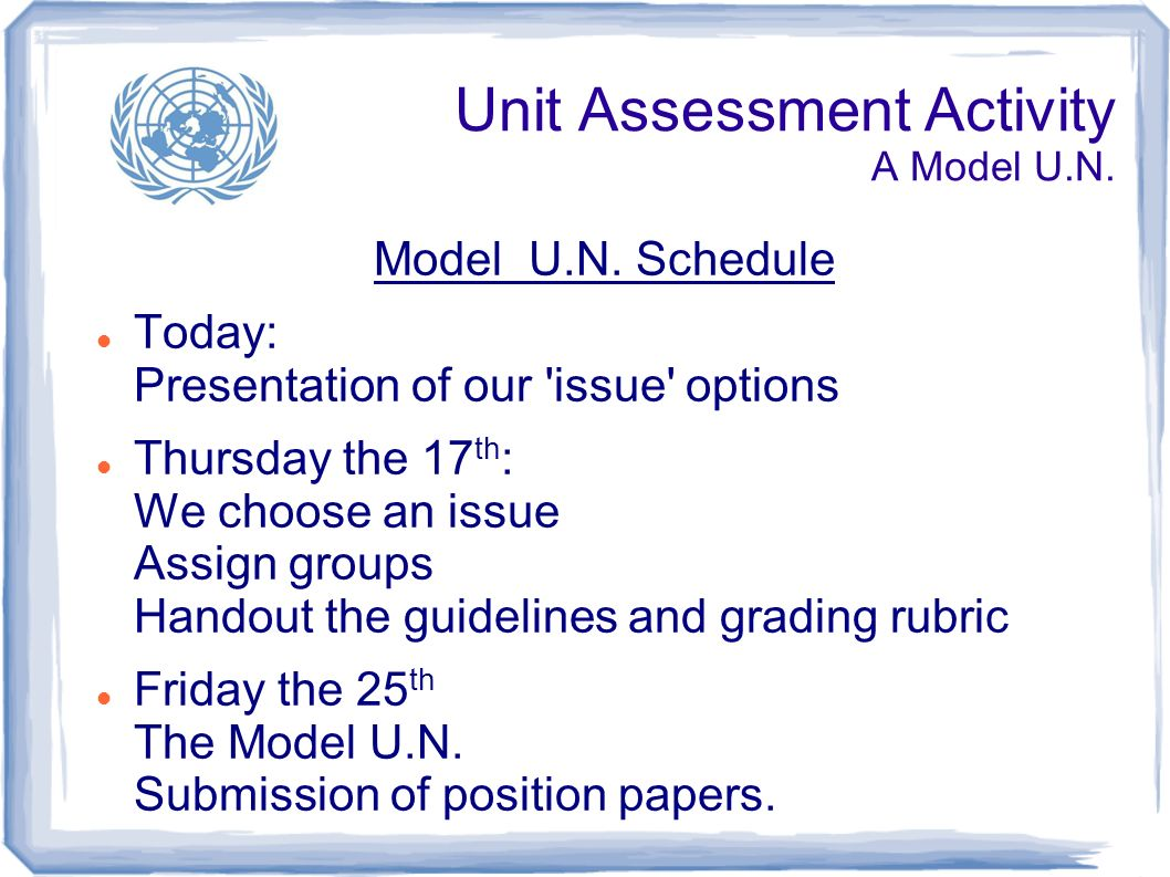 Unit Assessment Activity A Model U.N. Model U.N.